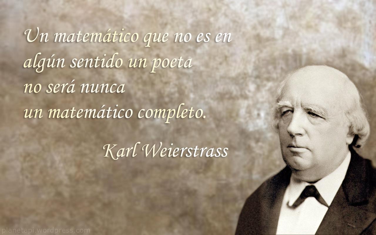 Un matemático que no es en algún sentido un poeta no será nunca un