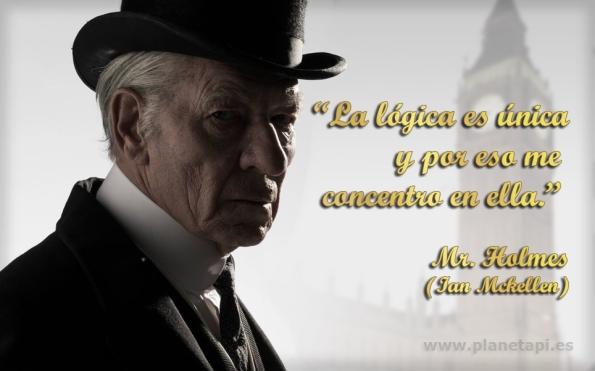 Frase sobre la lógica. Mr. Holmes. Ian Mckellen